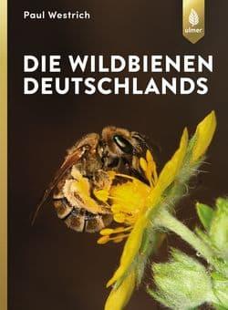 Die Wildbienen Deutschlands, P. Westrich, Ulmer Verlag