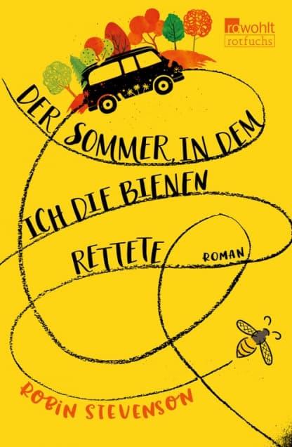 Der Sommer, in dem ich die Bienen rettete, R. Stevenson, Rowohlt Verlag
