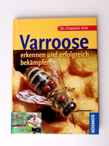 Varroose, Dr. Pohl Friedrich, Kosmos Verlag