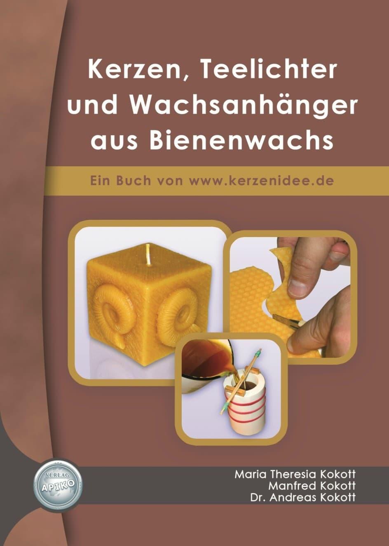 Kerzen, Teelichter und Wachsanhänger aus Bienenwachs, Dr. Andreas Kokott