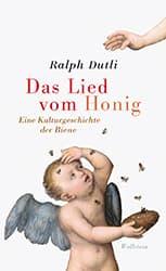 Das Lied vom Honig, Ralph Dutli