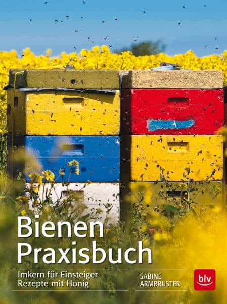 Bienen Praxisbuch, Imkern für Einsteiger, S. Armbruster, BLV Verlag