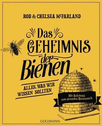 Das Geheimnis der Bienen, R. McFarland, C. McFarland, Goldmann Verlag