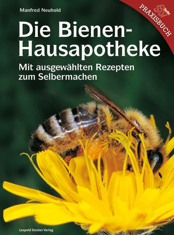 Die Bienenhausapotheke, Neuhold Manfred, Leopold Stocker Verlag