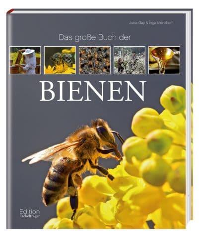 Das große Buch der Bienen, Jutta Gay & Inga Menkhoff