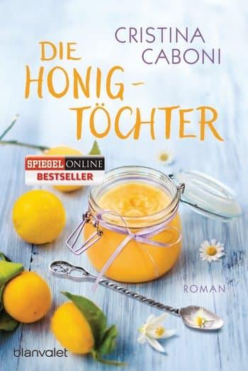 Die Honigtöchter, C.Caboni, Blanvalet Verlag