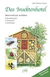 Das Insektenhotel, Wolf Richard Günzel